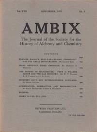 Ambix. The Journal of the Society for the History of Alchemy and Early Chemistry Vol. XXII, No. 3. November, 1975