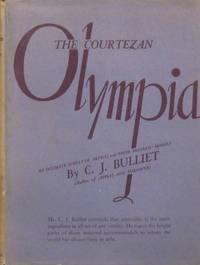 The Courtezan Olympia: an Intimate Survey of Artists and Their Mistress-Models