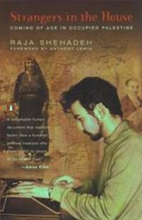Strangers in the House: Coming of Age in Occupied Palestine by Raja Shehadeh - Paperback - 2003-01-03 - from Books Express (SKU: 0142002933q)