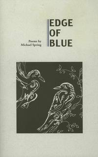 Edge of Blue, Poems