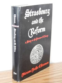 Strasbourg and the Reform.  A Study in the Process of Change