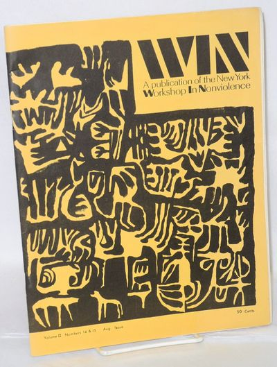 New York: New York Workshop in Nonviolence, 1966. Double issue of the radical pacifist newsletter, 8...