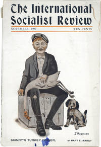 """""""Skinny's Turkey Dinner"""" [in] The International Socialist Review, Vol. X, No. 5 (November, 1909) by  Mary E [SOCIALISM] MARCY - Paperback - First Edition - 1909 - from Lorne Bair Rare Books (SKU: 17424)"""