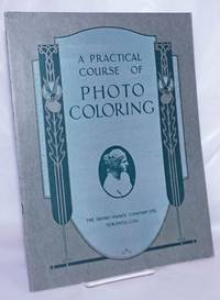 image of A Practical Course of Photo Coloring: General instructions