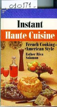 Instant Haute Cuisine French Cooking American Style