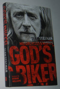 GOD'S BIKER: Motorcycles and Misfits (Inscribed and Signed Copy)
