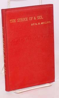 The strike of a sex, a novel