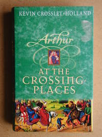 Arthur At The Crossing-Places.