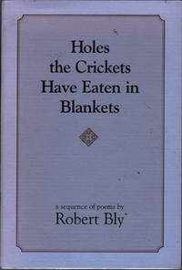 Holes the Crickets Have Eaten in Blankets: A Sequence of Poems