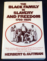image of The Black Family in Slavery and Freedom, 1750-1925