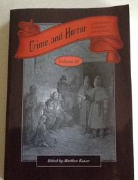Crime and Horror in Victorian Literature and Culture, Volume II