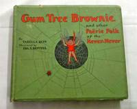 Gum Tree Brownie and Other Faerie Folk of the Never-Never
