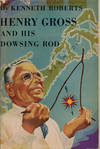 image of Henry Gross and His Dowsing Rod