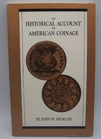image of An Historical Account of American Coinage