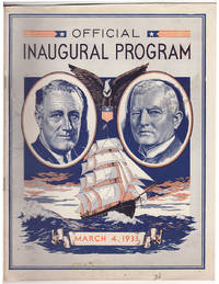 Official Program of the Inaugural Ceremonies Inducting into office Franklin D. Roosevelt, John N....