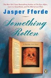 image of Something Rotten (Thursday Next Novels)