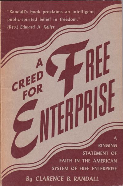 New York: Constitution and Free Enterprise Foundation, 1952. First Edition Thus. 12mo (7 3/8 x 4 7/...