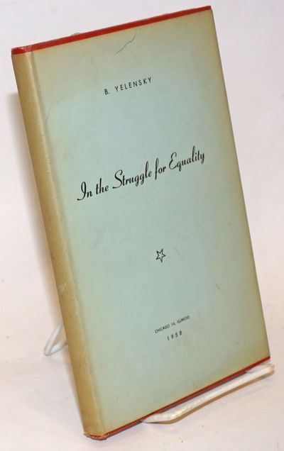Chicago: Published by A. Berkman Aid Fund, 1958. Hardcover. 96p., very good condition in a soiled dj...