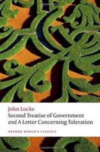 image of Second Treatise of Government and A Letter Concerning Toleration (Oxford World's Classics)
