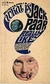 WHAT IS JACK PAAR REALLY LIKE?