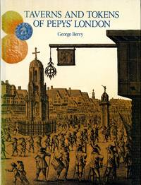 Taverns and Tokens of Pepys' London