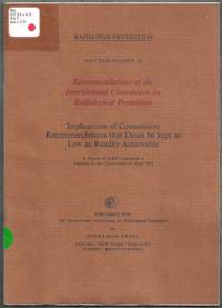 ICRP Publication 22.  Implications of Commission Recommendations that Doses be kept as Low as...