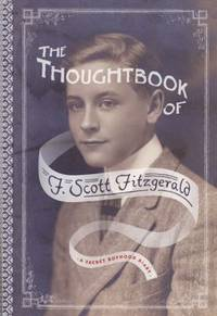 image of The Thoughtbook of F. Scott Fitzgerald : A Secret Boyhood Diary