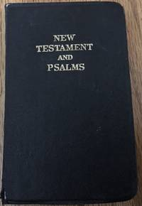 The New Testament Of Our Lord And Saviour Jesus Christ The Authorized King James Version
