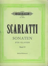 Scarlatti Sonaten für Klavier Band II (Keller-Weismann) by D Scarlatti - Paperback - First Edition - 1969 - from Judith Books (SKU: biblio1009)