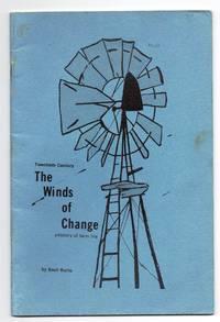 Twentieth Century. The Winds of Change: a history of farm life