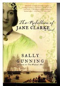 THE REBELLION OF JANE CLARKE.