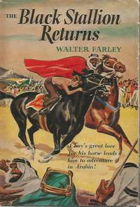 The Black Stallion Returns Walter Farley HB/DJ by Walter Farley - Hardcover - 1945 - from Keller Books and Biblio.co.uk