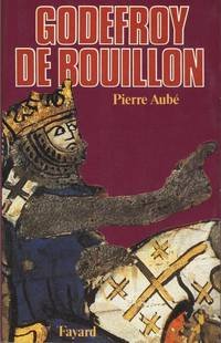 Godefroy de Bouillon (French Edition).