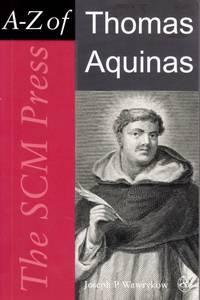 A-Z of Thomas Aquinas