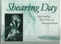 Shearing Day by  Kevin Ford - Signed First Edition - 1999 - from Scraps of American History/Greenberry House and Biblio.com