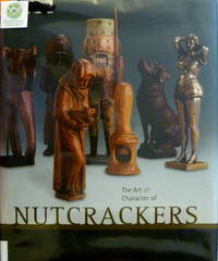 The Art & Character of Nutcrackers