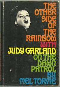 OTHER SIDE OF THE RAINBOW With Judy Garland on the Dawn Patrol