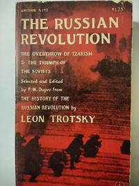 The Russian Revolution. the Overthrow Of Tzarism And The Triumph Of The Soviets