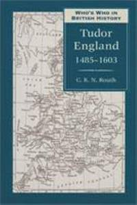 Who's Who in Tudor England, 1485-1603