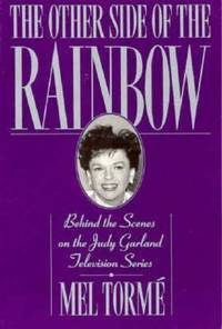 The Other Side of the Rainbow : Behind the Scenes on the Judy Garland Television Series