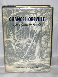 Chancellorsville:  Lee's Greatest Battle