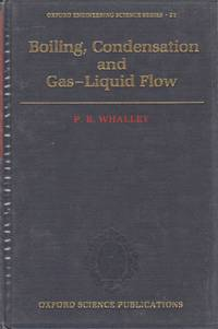 image of Boiling, Condensation, and Gas-Liquid Flow (Oxford Engineering Science Series)