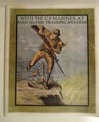 With the United States Marines at Paris Island Training Station: A Pictorial Souvenir.