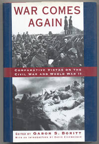 War Comes Again: Comparative Vistas on the Civil War and World War II