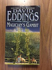 MAGICIAN'S GAMBIT (BOOK 3 OF THE BELGARIAD)