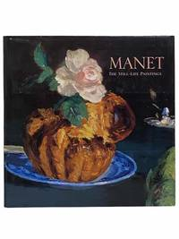 image of Manet: The Still-Life Paintings