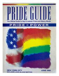 New York City Pride Guide: The Official Guide to Gay & Lesbian Pride & History Month. [1992 edition]