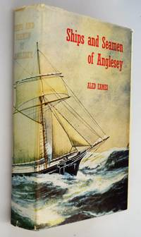 Ships and seamen of Anglesey 1558-1918 : studies in maritime and local History [ AUTHOR SIGNED COPY ]; Ventures in Sail. Aspects of the maritime history of Gwynedd 1840-1914 and the Liverpool connection. { 2 x Sailing Volumes from Aled Eames }