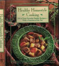 image of Healthy Homestyle Cooking 200 of Your Favorite Family Recipes with a  Fraction of the Fat