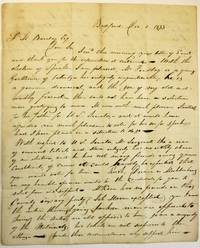 AUTOGRAPH LETTER SIGNED FROM BEDFORD, PA., 5 DECEMBER 1833, TO SAMUEL M. BARCLAY, HARRISBURG, DISCUSSING HIS OPPOSITION TO SAMUEL MCKEAN, CANDIDATE FOR THE U.S. SENATE SEAT VACATED BY GEORGE DALLAS:     DEAR SIR, I REC'D THIS MORNING YOUR LETTER OF SAME AND THANK YOU FOR THE INFORMATION IT CONTAINED. WITH THE ELECTION OF SPEAKER I AM PLEASED, MR. FINDLAY IS A YOUNG GENTLEMAN OF TALENTS - HIS INTEGRITY UNQUESTIONABLE, HE IS A GENUINE DEMOCRAT, AND THE SON OF MY OLD AND WORTHY FRIEND - THERE COULD NOT HAVE BEEN A SELECTION MORE GRATIFYING TO ME. IT WAS WITH GREAT PLEASURE I VOTED FOR HIS FATHER FOR U.S. SENATOR, AND IT WOULD HAVE AFFORDED ME MUCH PLEASURE TO VOTE FOR HIS SON FOR SPEAKER HAD I BEEN PLACED IN A SITUATION TO DO SO.    WITH RESPECT TO U.S. SENATOR, MR. SERGEANT THO A MAN OF EMINENT TALENTS AND STERN INTEGRITY HAS NO EARTHLY CHANCE OF AN ELECTION, AND HE HAS NOT MANY FRIENDS AMONG YOUR CONSTITUENTS, OF COURSE IT COULD HARDLY BE EXPECTED THAT YOU WOULD VOTE FOR HIM. RUSH, DUANE OR MUHLENBERG IN MY